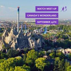 Canada's Wonderland Match Meet-Up