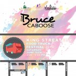Bruce Caboose - King StrEATery Food Truck Festival