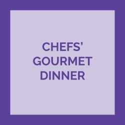 Chefs Gourmet Dinner