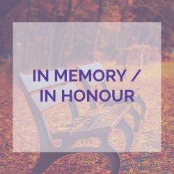 In Memory In Honour