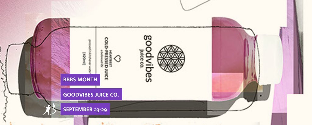 Goodvibes Juice Co. Deal for BBBS Month
